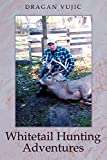 img - for Whitetail Hunting Adventures book / textbook / text book