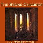 The Stone Chamber | H. B. Marriott Watson