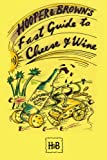 Hooper and Brown's Fast Guide to Cheese and Wine, Daryl Hooper, 1434316505
