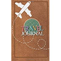 Travel Journal: Small Travel Journal for Women or Men, A5 Travelers Journal, Small Travel Journal for Adults