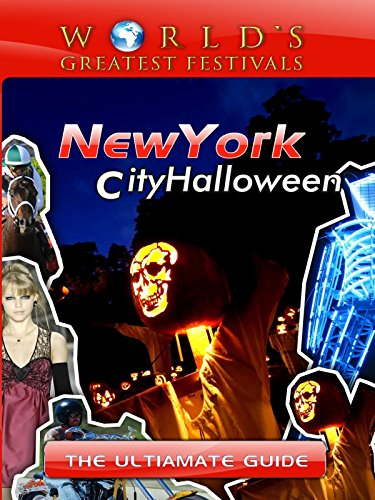 [World's Greatest Festivals - The Ultimate Guide to New York City Halloween] (Melody Costume)
