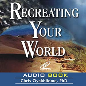 Recreating Your World Audiobook