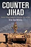 img - for Counter Jihad: America's Military Experience in Afghanistan, Iraq, and Syria (Haney Foundation Series) book / textbook / text book