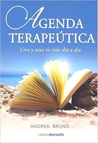 AGENDA TERAPEUTICA: Andrea Bruno: 9788494764240: Amazon.com ...