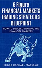 Learn to make 6 figures in 2018 trading stocks, forex, and the capital market. Is time to take your life in control by trading during your ample time by learning the basic trading strategies recommended by professional traders. This is all ab...