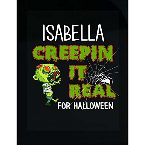 Prints Express Isabella Creepin It Real Funny Halloween Costume Gift - Sticker -