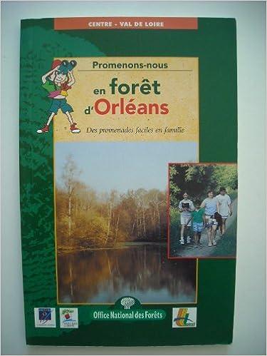 En ligne téléchargement Promenons-nous dans la forêts d'Orléans, N° 5 pdf ebook