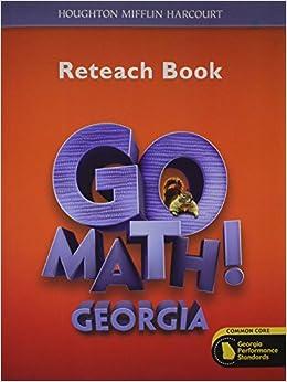 Houghton Mifflin Harcourt Go Math! Georgia: Student Reteach Workbook Grade 2