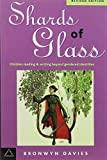Shards of Glass: Children Reading and Writing Beyond Gendered Identities (Language & Social Processes)
