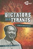 Dictators and Tyrants, Michael Burgan, 1429634235