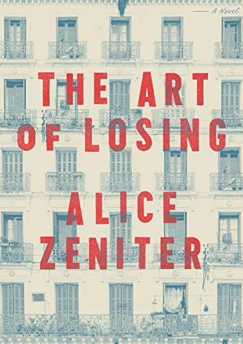 Book Cover: The Art of Losing: A Novel