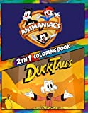 2 in 1 Coloring Book Animaniacs and Duck Tales: Best Coloring Book for Children and Adults,  Set 2 in 1 Coloring Book, Easy and Exciting Drawings of ... Books for Children, Kids 4-12 and Adults)