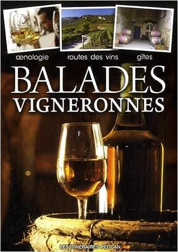 Livres gratuits Balades vigneronnes en France pdf, epub ebook