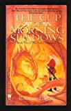 2: The Cup of Morning Shadows (Twelve Treasures)