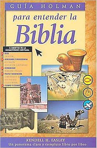 Guia Holman para entender la Biblia by Kendell Easley (2004-05-01)