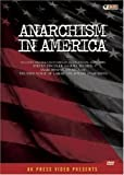 Anarchism in America and The Free Voice of Labor: The Jewish Anarchists