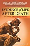 Evidence of Life after Death, Arthur S. Berger, 1439273251