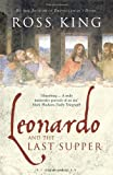 Front cover for the book Leonardo and the Last Supper by Ross King