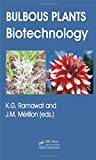 img - for Bulbous Plants: Biotechnology book / textbook / text book