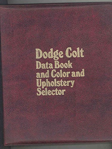 Data Colours (1975 Dodge Colt Data and Color Upholstery Dealer Showroom Album Brochure)