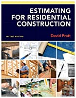 Estimating for Residential Construction, 2nd Edition Front Cover