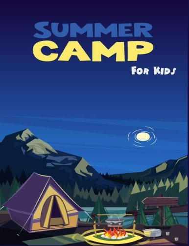 Summer Camp For Kids: Camping Travel Log Camping Journal For Kids Record Adventure Travel Journal for Kids Vacation Diary Doodles for Children 8.5