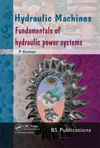 Hydraulic Machines: Fundamentals of Hydraulic Power Systems
