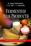 Fermented Milk Products, Abdelrahman, R. Ahmed, 161668299X