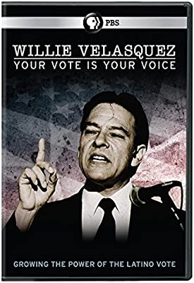 Willie Velasquez: Your Vote is Your Voice - Fighting for Political Empowerment for Latinos in the U.S. cover