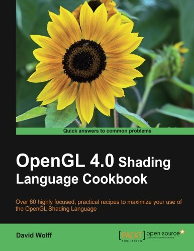 OpenGL 4.0 Shading Language Cookbook by Packt Publishing