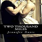 Two Thousand Miles | Jennifer Davis