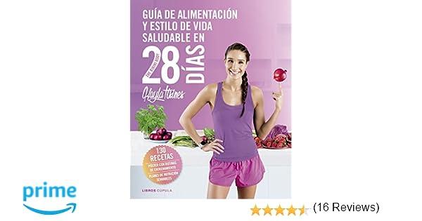 Guía de alimentación y estilo de vida saludable en 28 días ...