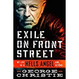 Exile on Front Street: My Life as a Hells Angel . . .  and Beyond