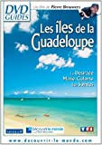 ??les de la Guadeloupe - La D??sirade, Marie-Galante, les Saintes