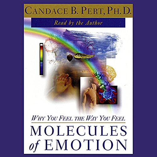 Molecules of Emotion: Why You Feel the Way You Feel by Simon & Schuster Audio