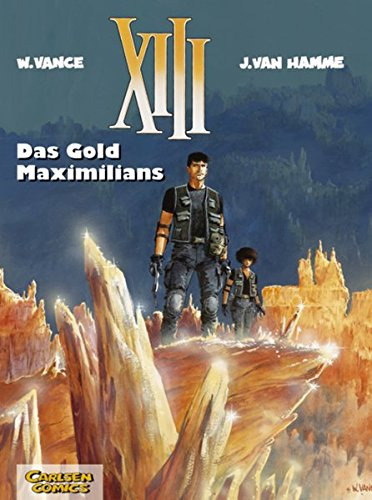 XIII, Band 17: Das Gold Maximilians