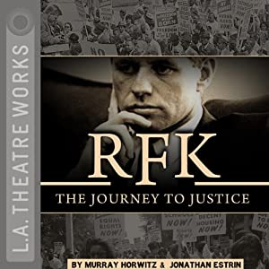 RFK: The Journey to Justice Performance