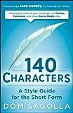 140 Characters, Dom Sagolla, 0470556137