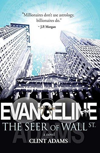 (EVANGELINE: The Seer of Wall St.)
