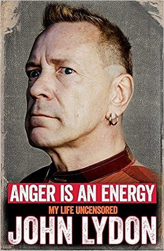 john lydon book anger is an energy