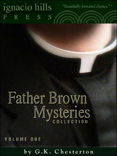 Father Brown Mysteries Collection (24 Father Brown Mysteries in One Volume!)