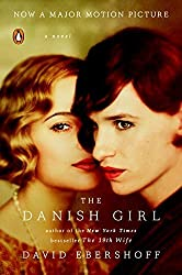 The Danish Girl: A Novel (Movie Tie-In) by David Ebershoff (2015-10-27)