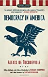Democracy in America, Alexis de Tocqueville, 0451531604