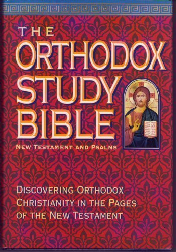 The Orthodox Study Bible: New Testament and Psalms ()