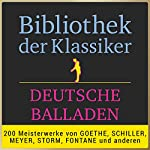 Deutsche Balladen (Bibliothek der Klassiker) | Johann Wolfgang von Goethe,Friedrich Schiller,Theodor Storm,Theodor Fontane
