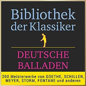 Deutsche Balladen (Bibliothek der Klassiker) Hörbuch