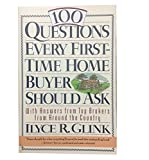 img - for 100 QUESTIONS EVERY FIRST TIME HOME BUYER SHOULD ASK book / textbook / text book