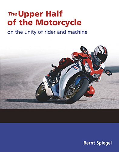 The Upper Half of the Motorcycle: On the Unity of Rider and Machine