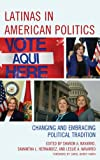 img - for Latinas in American Politics: Changing and Embracing Political Tradition (Latinos and American Politics) book / textbook / text book