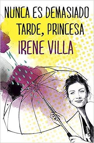 Nunca es demasiado tarde, princesa (NF Novela): Amazon.es ...